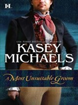 A Most Unsuitable Groom (Mills & Boon M&B) | Kasey Michaels |