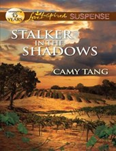 Stalker in the Shadows (Mills & Boon Love Inspired Suspense) | Camy Tang |