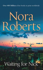 Waiting For Nick (Stanislaskis, Book 5) | Nora Roberts |