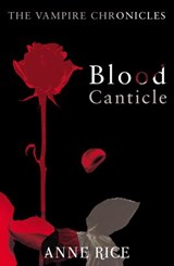 Blood Canticle | Anne Rice |