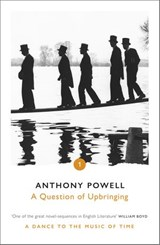 A Question of Upbringing | Anthony Powell |