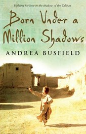 Born Under a Million Shadows | Andrea Busfield |