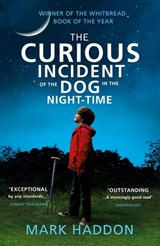 The Curious Incident of the Dog in the Night-time | Mark Haddon |