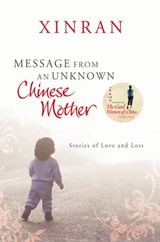 Message from an Unknown Chinese Mother | Xinran |