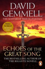 Echoes Of The Great Song | David Gemmell |