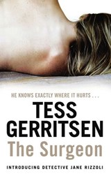The Surgeon | Tess Gerritsen |