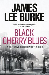 Black Cherry Blues | JamesLee Burke |