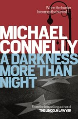 A Darkness More Than Night | Michael Connelly |