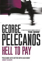 Hell To Pay | George Pelecanos |