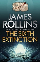The Sixth Extinction | James Rollins |