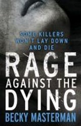 Rage Against the Dying | Becky Masterman |
