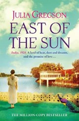 East of the Sun | Julia Gregson |