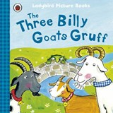 Three Billy Goats Gruff: Ladybird First Favourite Tales | Irene Yates |