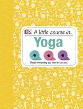 A Little Course in Yoga