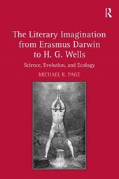 The Literary Imagination from Erasmus Darwin to H. G. Wells