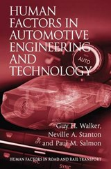 Human Factors in Automotive Engineering and Technology | Walker, Guy H. ; Stanton, Neville A. ; Salmon, Paul M. |