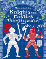 Knights & castles things to make and do | Leonie Pratt |