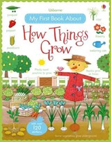 My first book about how things grow | Felicity Brooks |