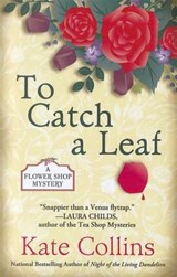 To Catch A Leaf | Kate Collins |