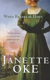 When Breaks the Dawn | Janette Oke |