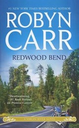 Redwood Bend | Robyn Carr |