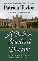 A Dublin Student Doctor | Patrick Taylor |