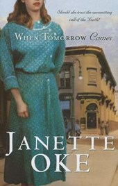 When Tomorrow Comes | Janette Oke |