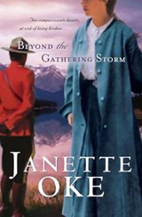 Beyond the Gathering Storm | Janette Oke |
