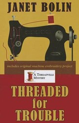 Threaded for Trouble | Janet Bolin |