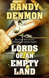 Lords of an Empty Land | Randy Denmon |
