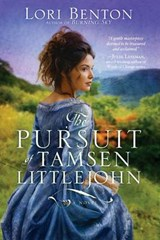 The Pursuit of Tamsen Littlejohn | Lori Benton |