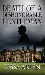 Death of a Dishonorable Gentleman | Tessa Arlen |