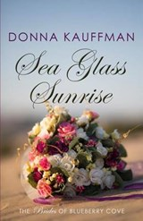 Sea Glass Sunrise | Donna Kauffman |