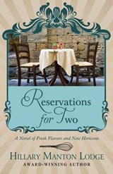 Reservations for Two | Hillary Manton Lodge |