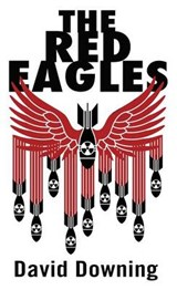 The Red Eagles | David Downing |