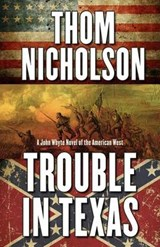 Trouble in Texas | Thom Nicholson |