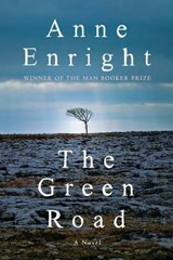 The Green Road | Anne Enright |