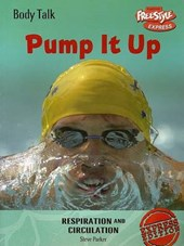 Pump It Up Respiration And Circulation
