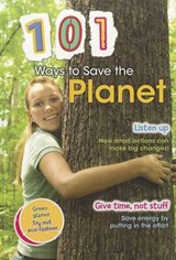 101 Ways to Save the Planet | Deborah Underwood |