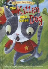 The Kitten Who Cried Dog | Charlotte Guillain |