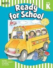 Ready for School, PreK-K