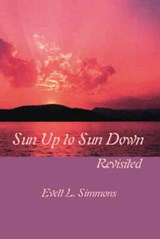Sun Up to Sun Down | auteur onbekend |