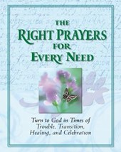 Right Prayers Every Need