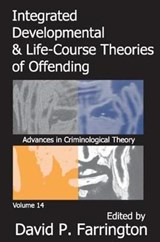 Integrated Developmental & Life-Course Theories of Offending | David P. Farrington |
