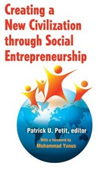 Creating a New Civilization Through Social Entrepreneurship |  |