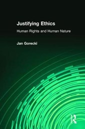 Justifying Ethics | Jan Gorecki |