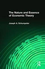 The Nature and Essence of Economic Theory | Joseph A. Schumpeter |