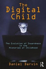 The Digital Child | Daniel Dervin |