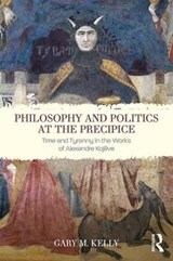 Philosophy and Politics at the Precipice | Gary M. Kelly |