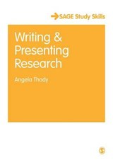 Writing and Presenting Research | Angela Thody |